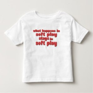 what_happens_in_soft_play_t_shirt-rf28c45b0d17b46a6afe3bd69269b2058_j2nhl_324